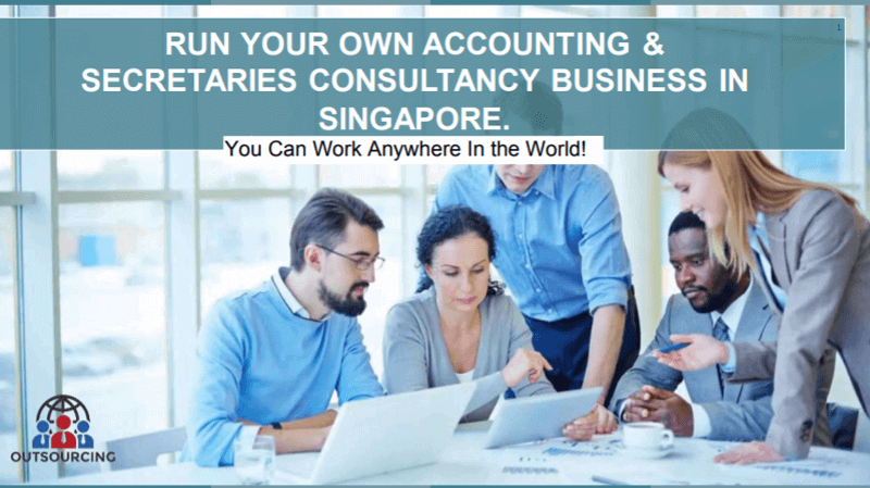 ACCOUNTING & SECRETARIES CONSULTANCY BUSINESS IN SINGAPORE NOW !